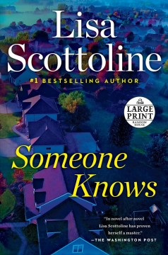 Someone knows /  Lisa Scottoline. - Lisa Scottoline.