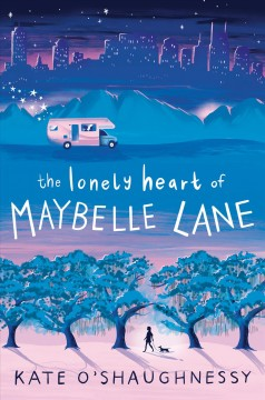 The lonely heart of Maybelle Lane /  Kate O'Shaughnessy.