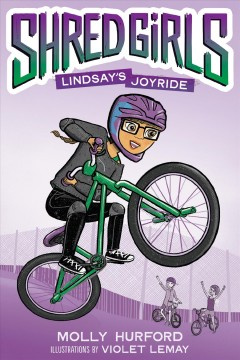 Lindsay's joyride /  Molly Hurford ; illustrated by Violet Lemay.