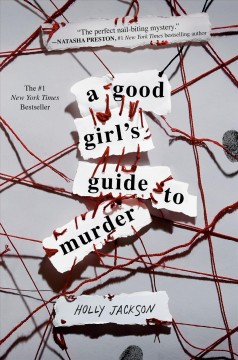 A good girl's guide to murder /  Holly Jackson. - Holly Jackson.