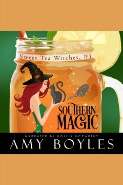 Southern magic /  Amy Boyles.