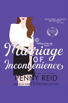 Marriage of inconvenience /  Penny Reid.