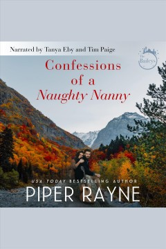 Confessions of a naughty nanny /  Piper Rayne.