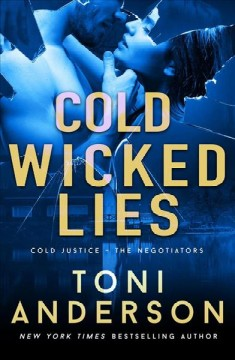 Cold wicked lies /  Toni Anderson.