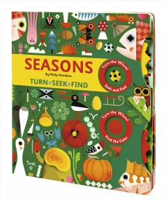 Seasons : turn, seek, find / by Philip Giordano.