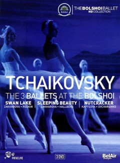 Tchaikovsky : the 3 ballets at the Bolshoi [3-disc set] / filmed by Vincent Bataillon ; produced by François Duplat. - filmed by Vincent Bataillon ; produced by François Duplat.