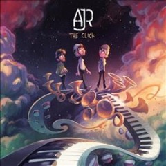 The click /  AJR. - AJR.