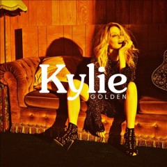 Golden /  Kylie Minogue. - Kylie Minogue.