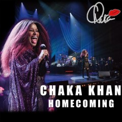 Homecoming /  Chaka Khan. - Chaka Khan.