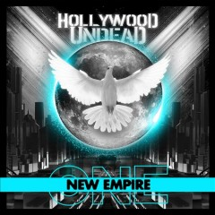 New empire : one / Hollywood Undead. - Hollywood Undead.
