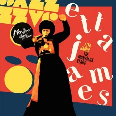 The Montreux Years /  Etta James.