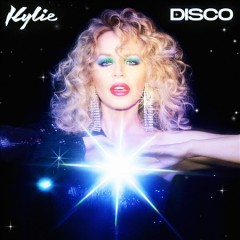 Disco /  Kylie Minogue. - Kylie Minogue.