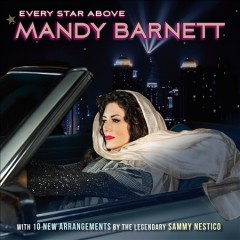 Every star above /  Mandy Barnett. - Mandy Barnett.