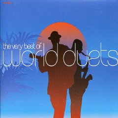 The very best of world duets.