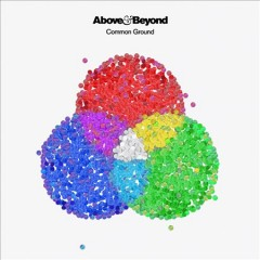 Common ground /  Above & Beyond.
