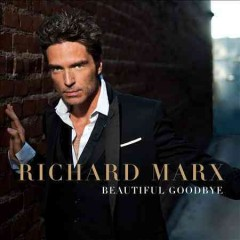 Beautiful goodbye /  Richard Marx. - Richard Marx.