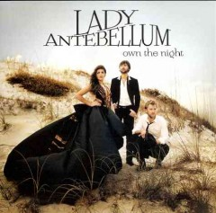 Own the night /  Lady Antebellum. - Lady Antebellum.