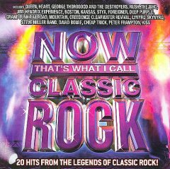 Now that's what I call classic rock : 20 hits from the legend of classic rock!