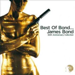 Best of Bond-- James Bond : 50th anniversary collection.