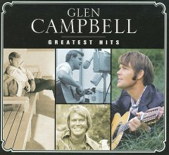 Greatest hits /  Glen Campbell.