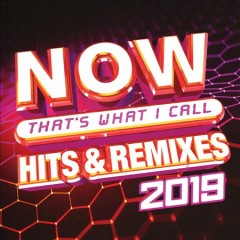 Now that's what I call hits & remixes : 2019.