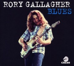 Blues /  Rory Gallagher. - Rory Gallagher.