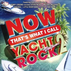 Now That's What I Call Yacht Rock 2.