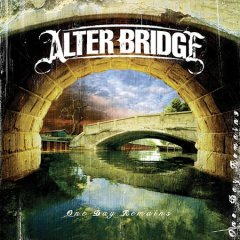 One day remains /  Alter Bridge.