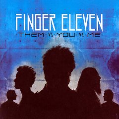 Them vs you vs me /  Finger Eleven.