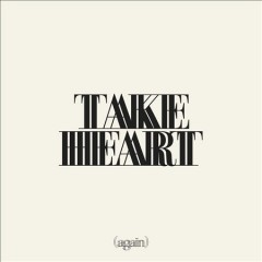 Take heart (again) /  Hillsong Worship.