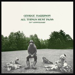 All things must pass /  George Harrison. - George Harrison.