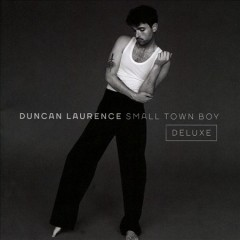 Small town boy /  Duncan Laurence. - Duncan Laurence.