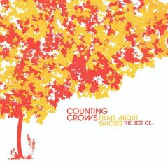 Films about ghosts : the best of-- / Counting Crows.