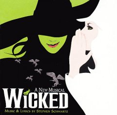 Wicked : a new musical : original Broadway cast recording / music & lyrics by Stephen Schwartz ; book by Winnie Holzman ; orchestrations, William David Brohn - music & lyrics by Stephen Schwartz ; book by Winnie Holzman ; orchestrations, William David Brohn