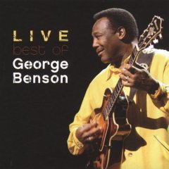 Live : best of George Benson.