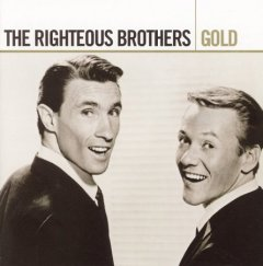 Gold /  the Righteous Brothers. - the Righteous Brothers.