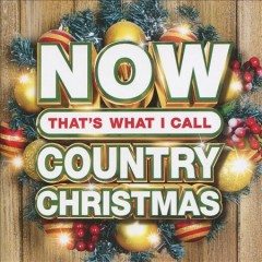 Now that's what I call country Christmas : [2019].