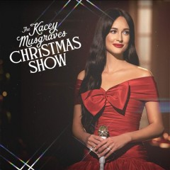 The Kacey Musgraves Christmas Show /  Kacey Musgraves.