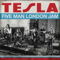Five Man London Jam /  Tesla.