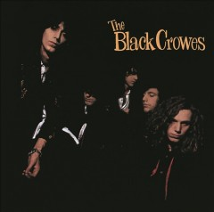 Shake your money maker /  The Black Crowes. - The Black Crowes.