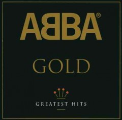 Gold : greatest hits / ABBA.