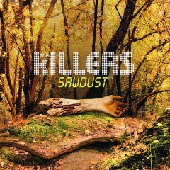 Sawdust /  The Killers. - The Killers.