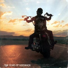 Good times, bad times : 10 years of Godsmack / Godsmack.