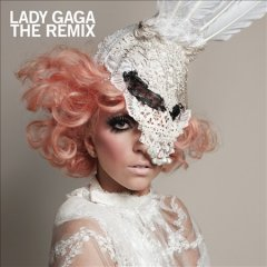 The remix /  Lady Gaga.