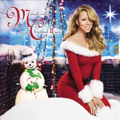 Merry Christmas II you /  Mariah Carey.