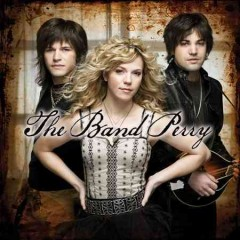The Band Perry /  The Band Perry.
