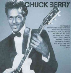 Chuck Berry : icon / Chuck Berry. - Chuck Berry.