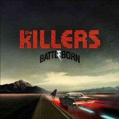 Battle born /  The Killers. - The Killers.