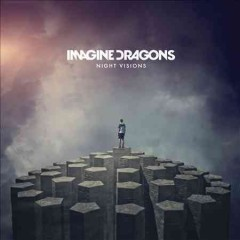 Night visions / Imagine Dragons - Imagine Dragons