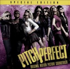 Pitch perfect : original motion picture soundtrack
